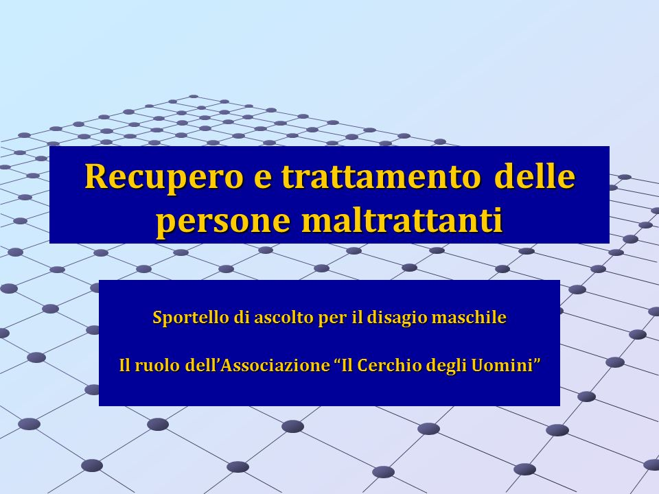 Recupero e trattamento delle persone maltrattanti