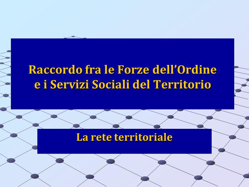 Raccordo fra le Forze dell'Ordine e i Servizi Sociali del Territorio