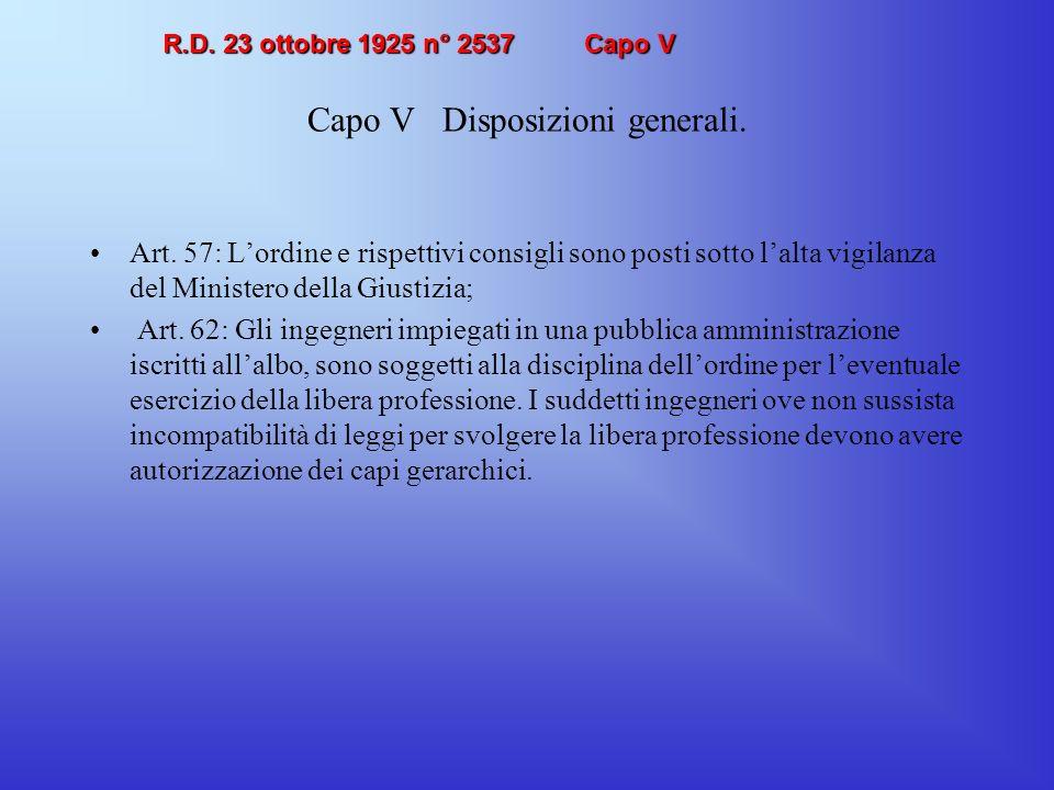 Capo V Disposizioni generali.