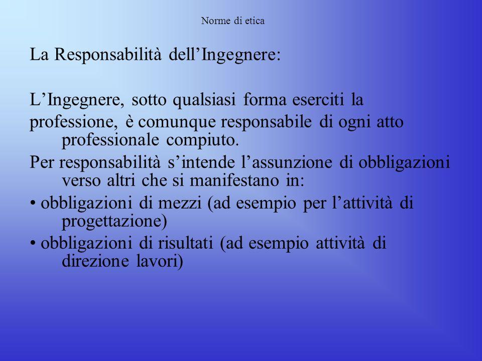 La Responsabilità dell'Ingegnere: