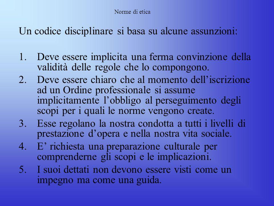 Un codice disciplinare si basa su alcune assunzioni:
