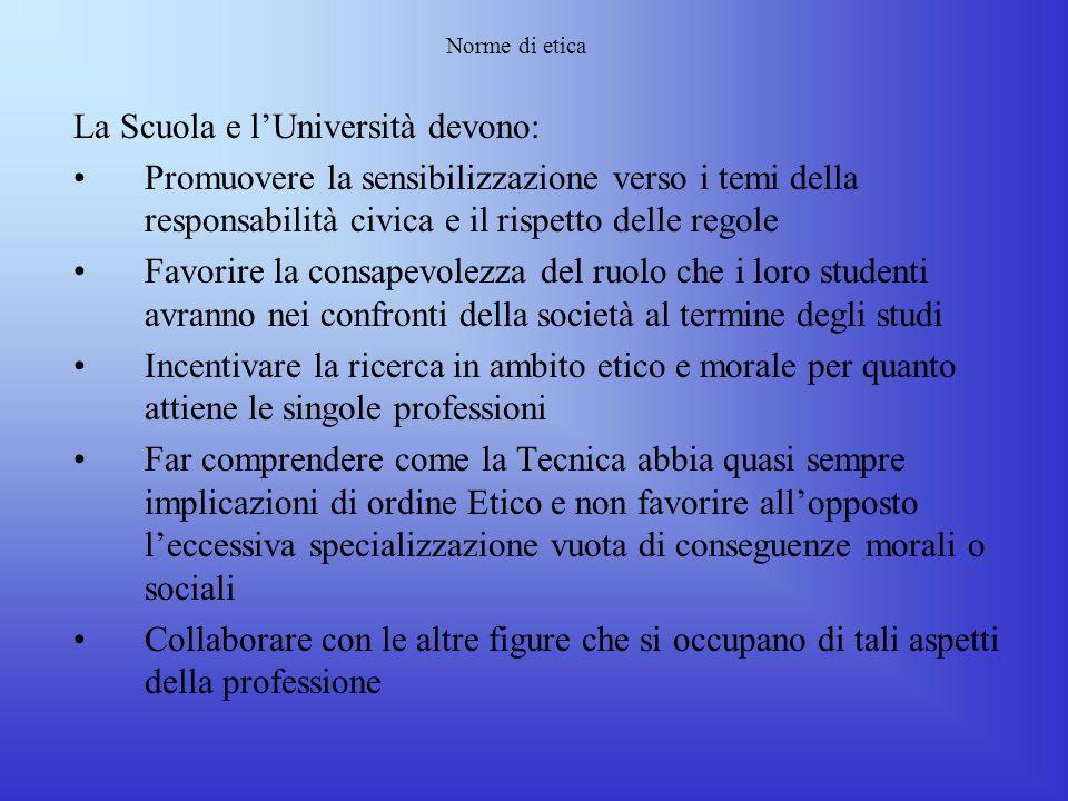 La Scuola e l'Università devono: