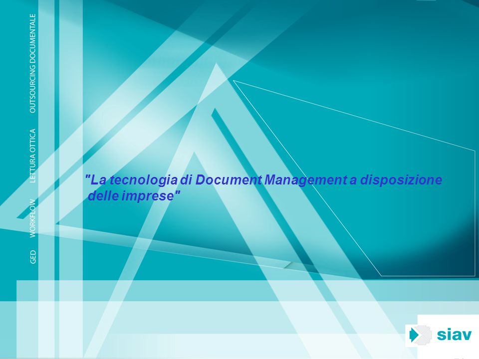 La tecnologia di Document Management a disposizione