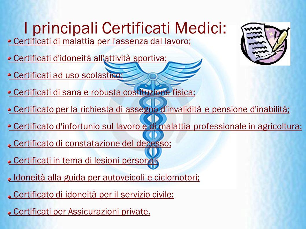 I principali Certificati Medici: