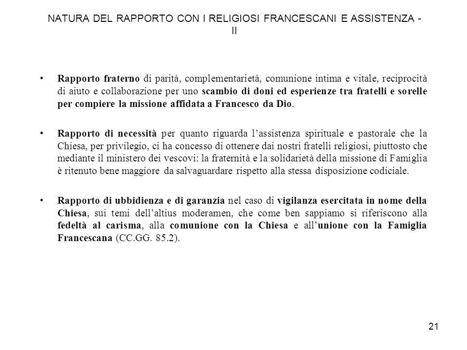 NATURA DEL RAPPORTO CON I RELIGIOSI FRANCESCANI E ASSISTENZA - II