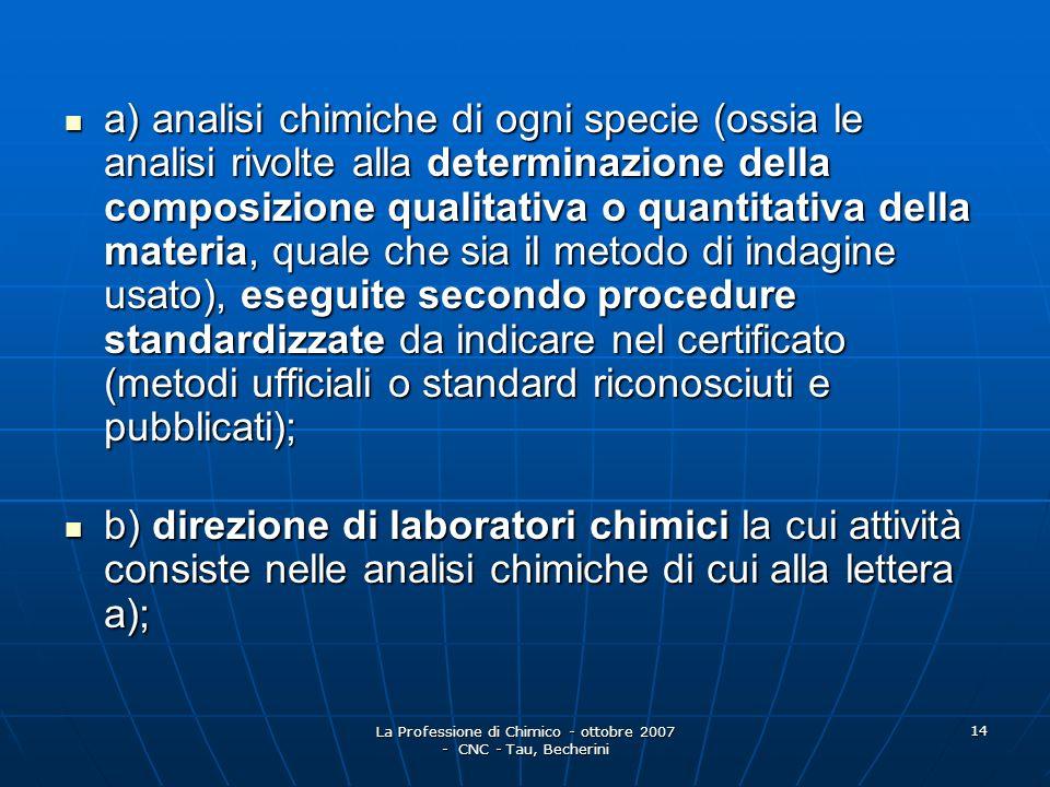 La Professione di Chimico - ottobre 2007 - CNC - Tau, Becherini