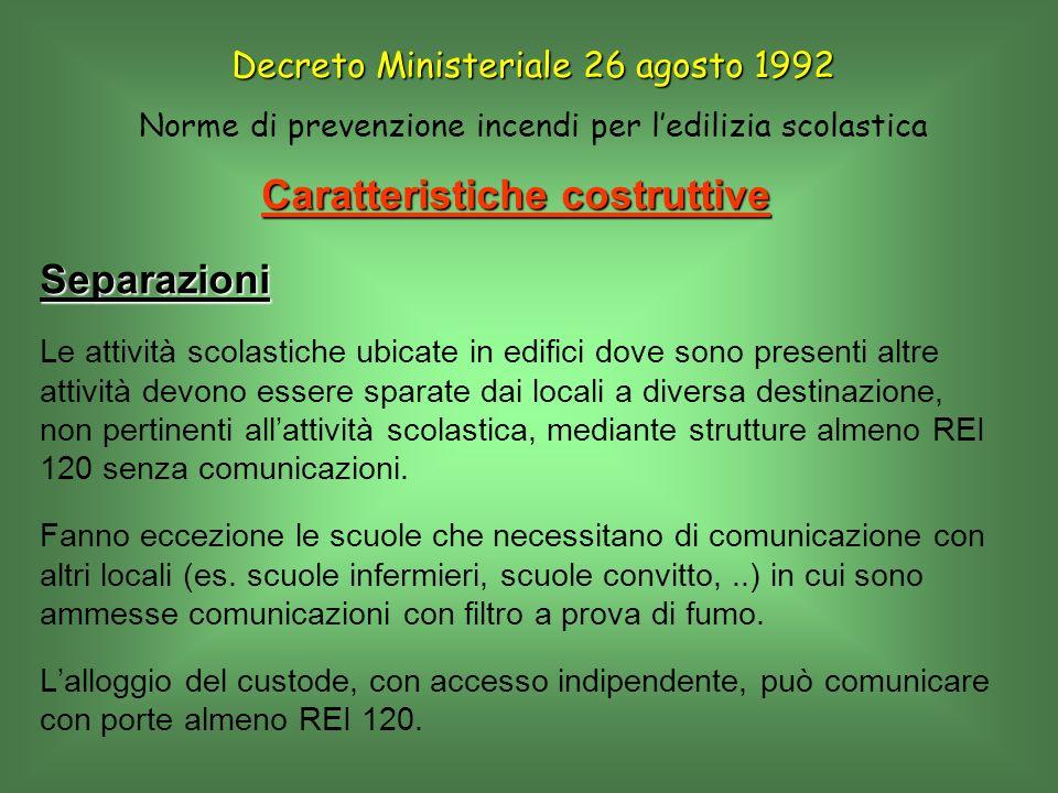 Caratteristiche costruttive Decreto Ministeriale 26 agosto 1992