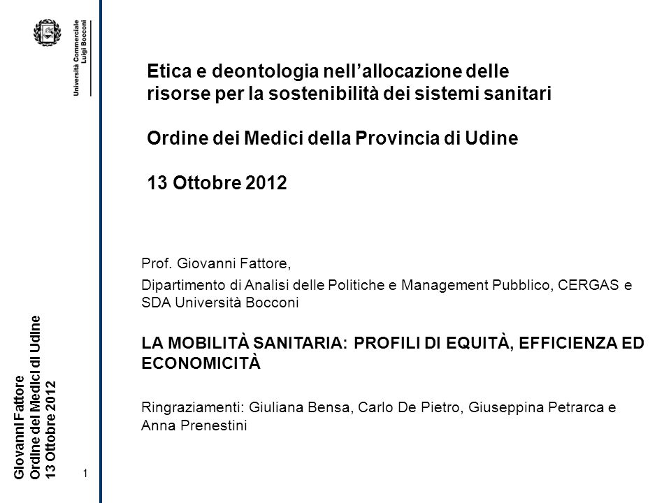 Ordine dei Medici della Provincia di Udine 13 Ottobre 2012