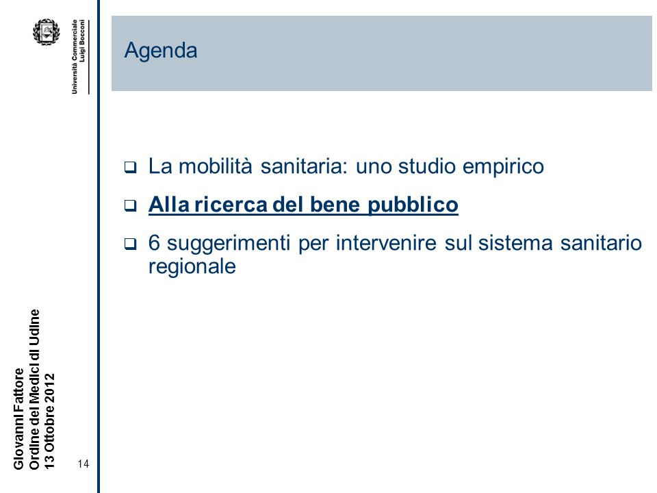 Agenda La mobilità sanitaria: uno studio empirico.