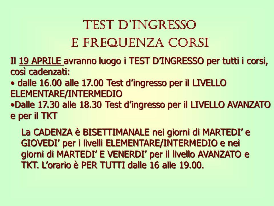 TEST D'INGRESSO E FREQUENZA CORSI