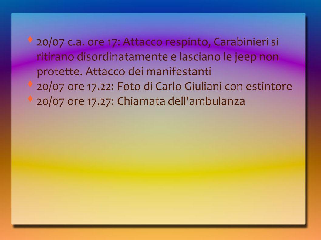 20/07 c.a. ore 17: Attacco respinto, Carabinieri si ritirano disordinatamente e lasciano le jeep non protette. Attacco dei manifestanti