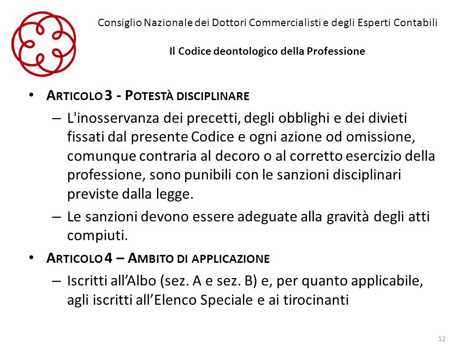 Articolo 3 - Potestà disciplinare