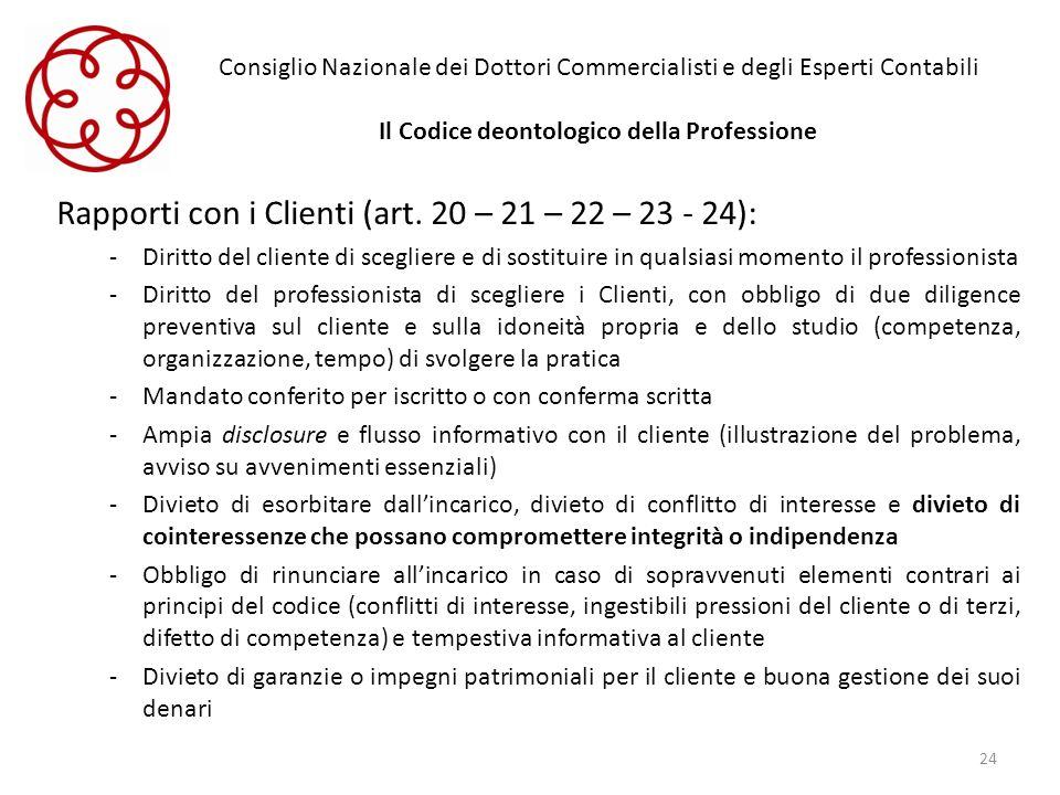 Rapporti con i Clienti (art. 20 – 21 – 22 – 23 - 24):