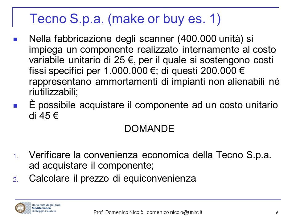 Tecno S.p.a. (make or buy es. 1)