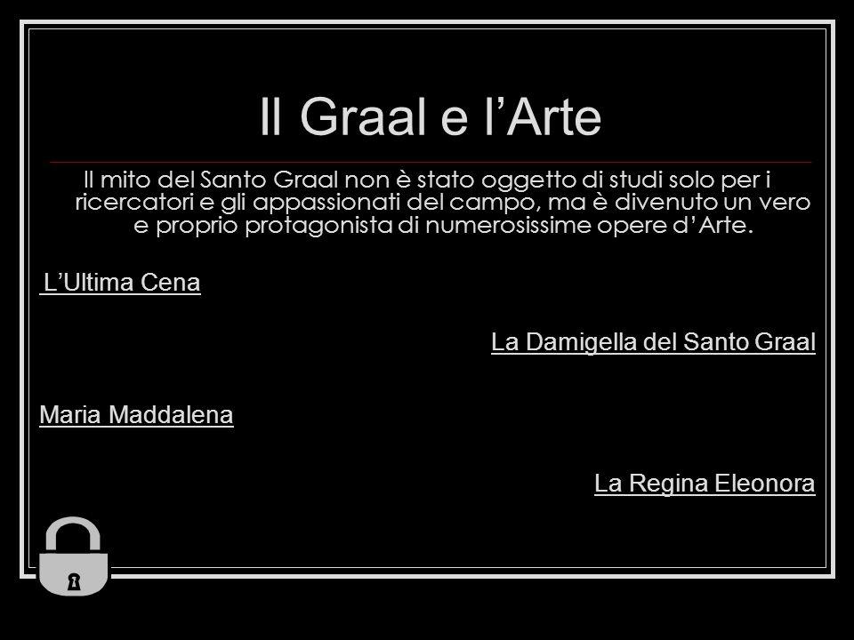 Il Graal e l'Arte La Damigella del Santo Graal Maria Maddalena