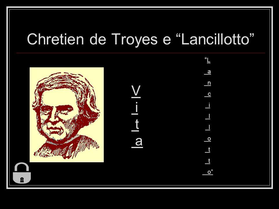 Chretien de Troyes e Lancillotto