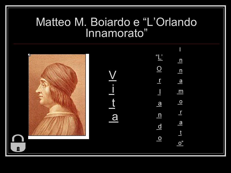 Matteo M. Boiardo e L'Orlando Innamorato