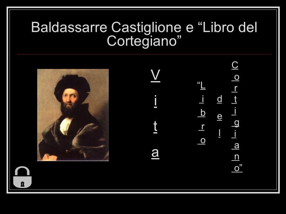 Baldassarre Castiglione e Libro del Cortegiano