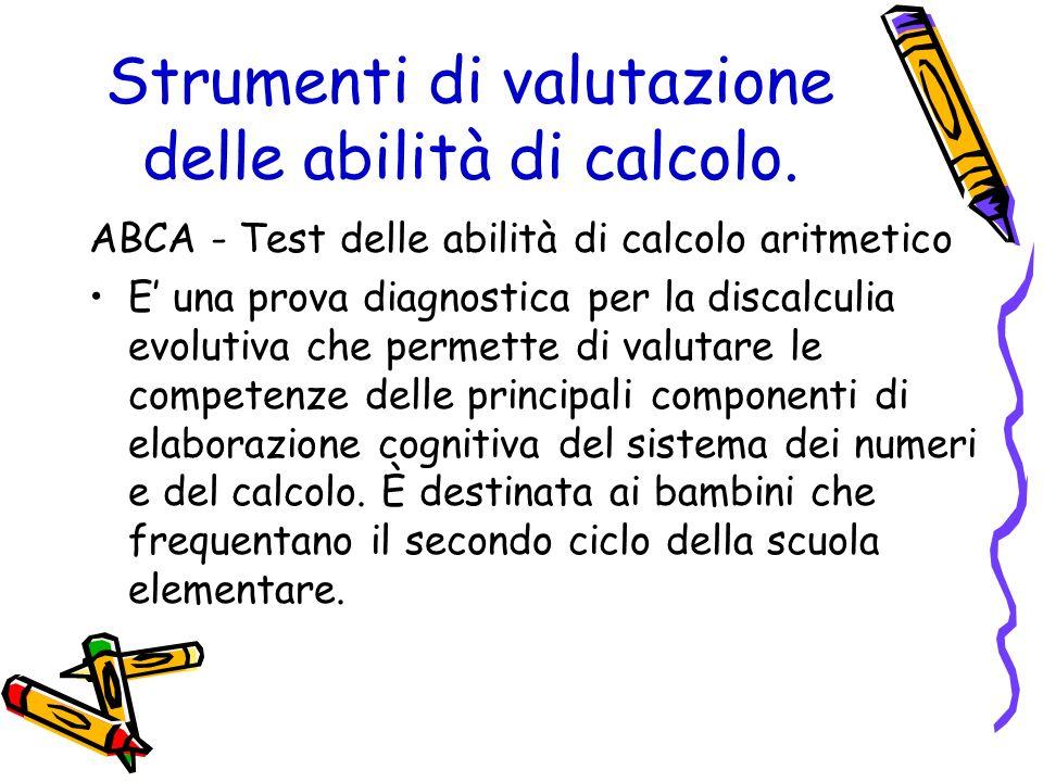 Strumenti di valutazione delle abilità di calcolo.
