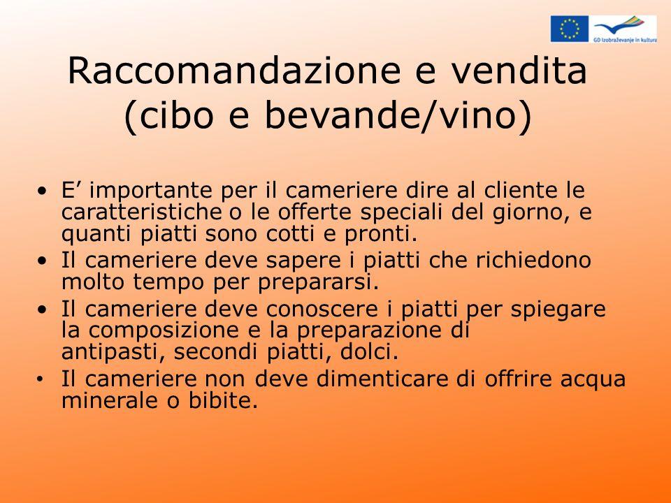 Raccomandazione e vendita (cibo e bevande/vino)