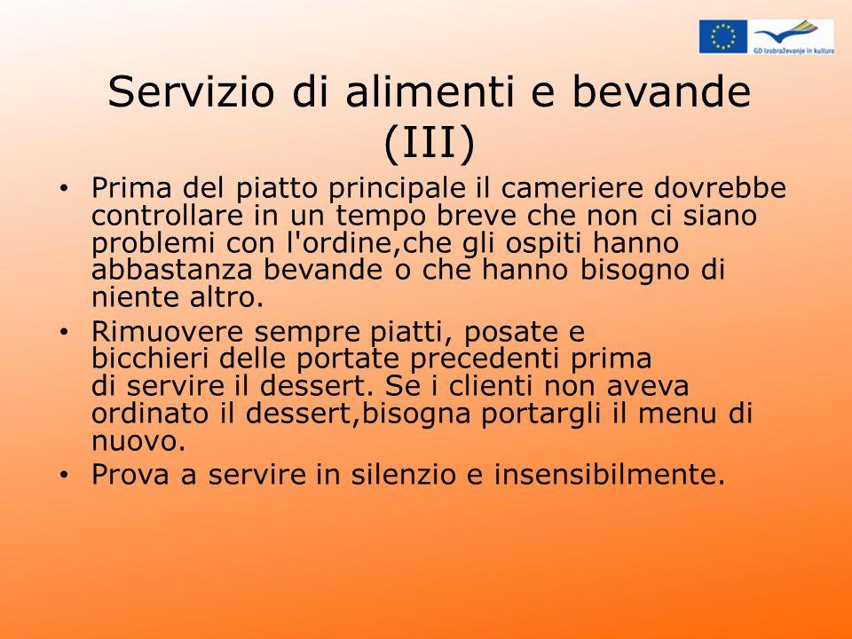 Servizio di alimenti e bevande (III)