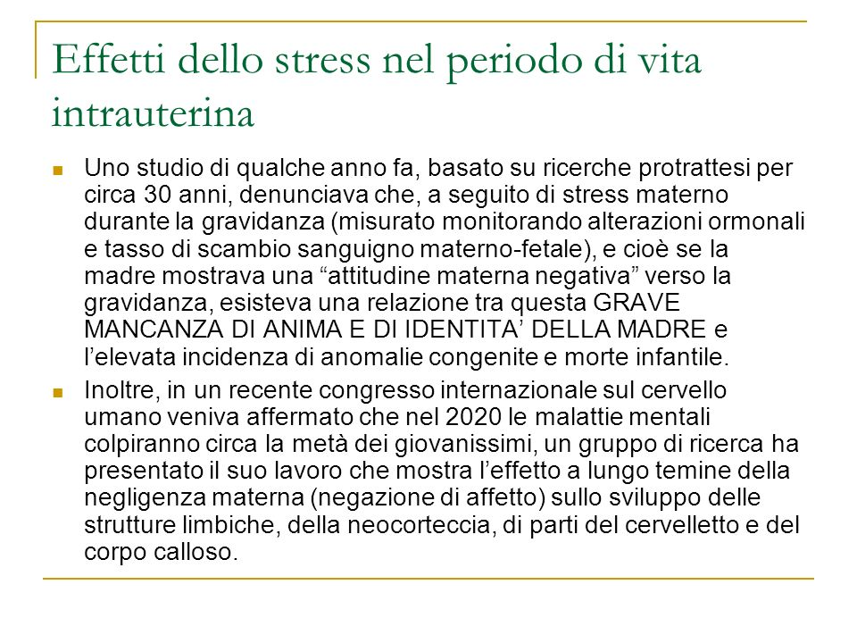 Effetti dello stress nel periodo di vita intrauterina