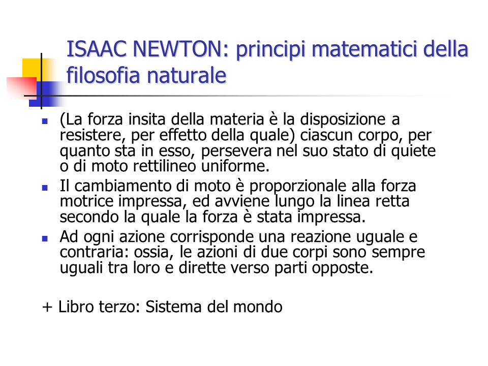 ISAAC NEWTON: principi matematici della filosofia naturale