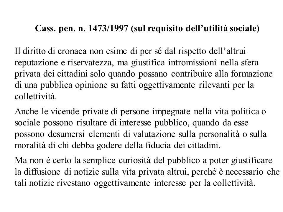 Cass. pen. n. 1473/1997 (sul requisito dell'utilità sociale)
