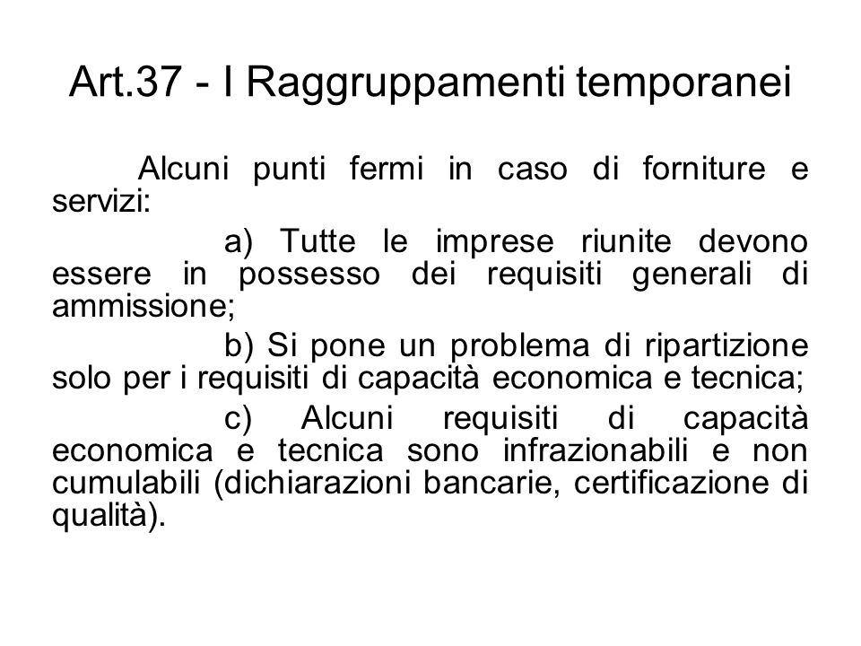 Art.37 - I Raggruppamenti temporanei