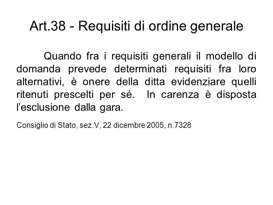 Art.38 - Requisiti di ordine generale