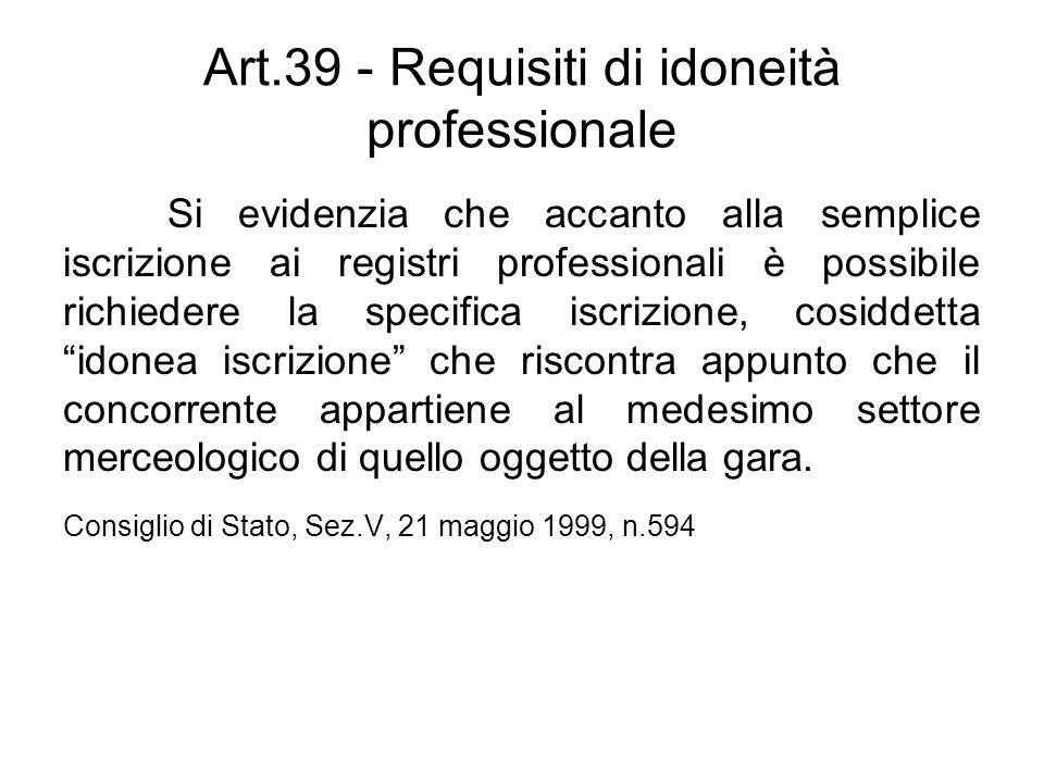 Art.39 - Requisiti di idoneità professionale