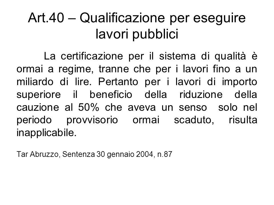 Art.40 – Qualificazione per eseguire lavori pubblici