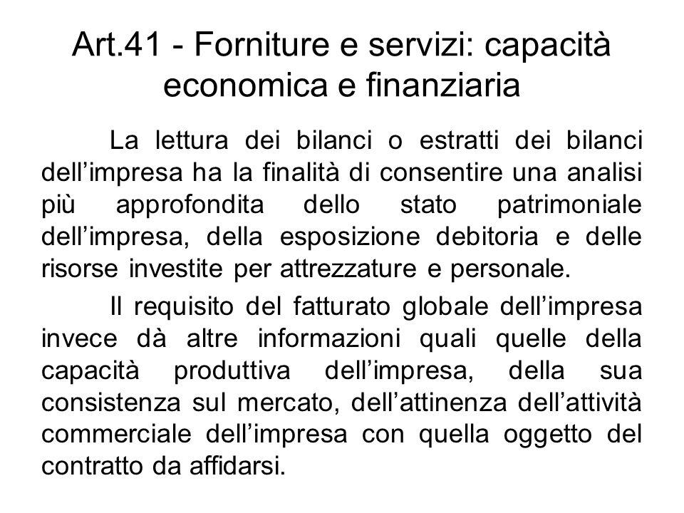 Art.41 - Forniture e servizi: capacità economica e finanziaria