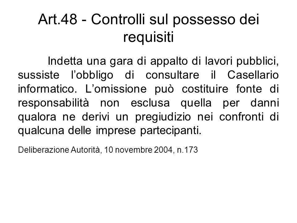 Art.48 - Controlli sul possesso dei requisiti