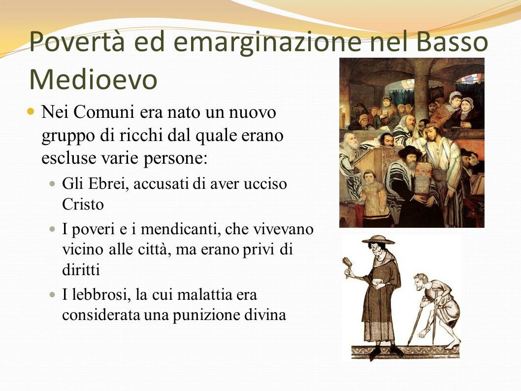 Povertà ed emarginazione nel Basso Medioevo