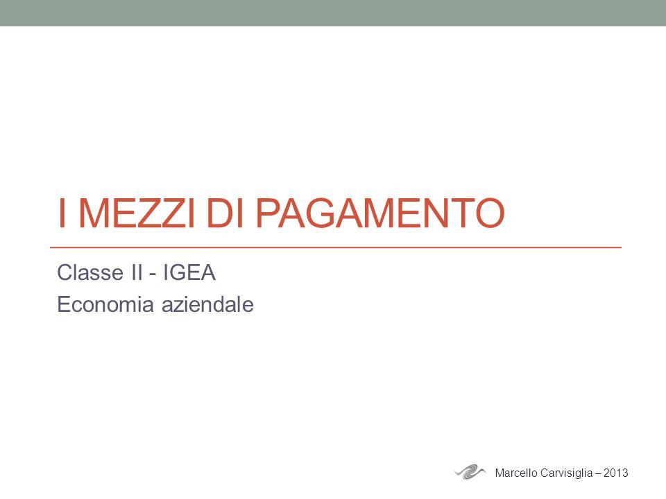 Classe II - IGEA Economia aziendale