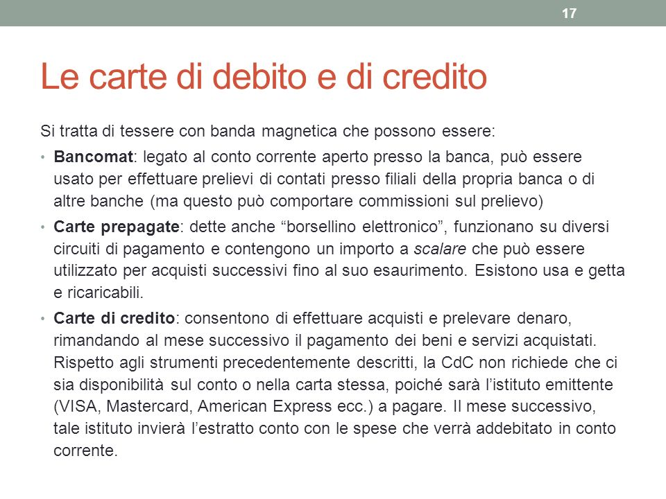 Le carte di debito e di credito