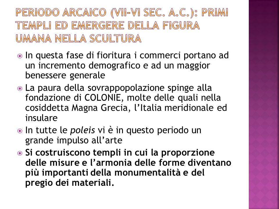 Periodo arcaico (VII-VI sec. a. C