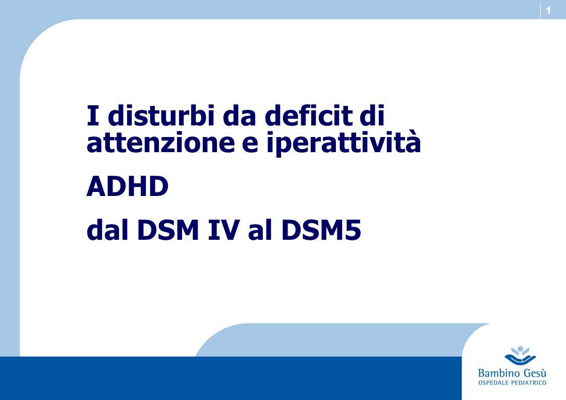I disturbi da deficit di attenzione e iperattività ADHD