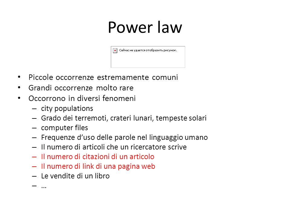 Power law Piccole occorrenze estremamente comuni