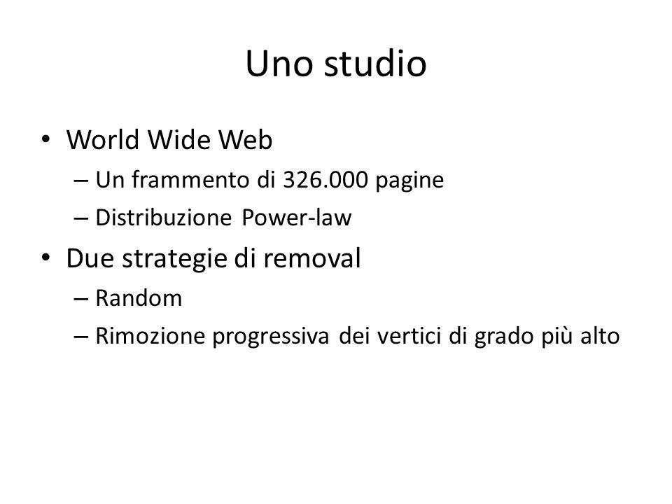 Uno studio World Wide Web Due strategie di removal