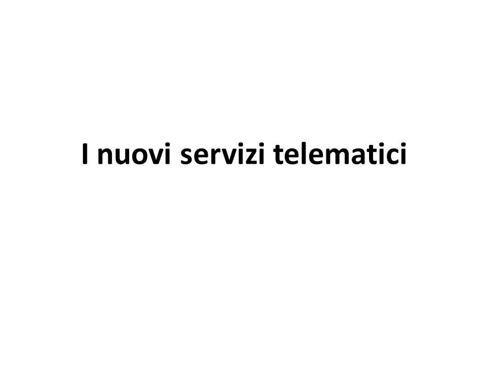 I nuovi servizi telematici