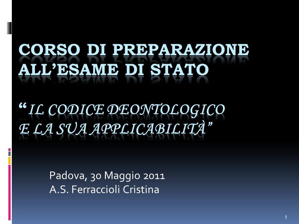 Padova, 30 Maggio 2011 A.S. Ferraccioli Cristina