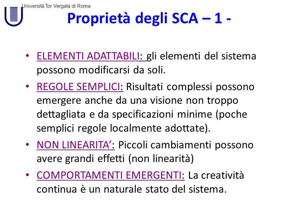 Proprietà degli SCA – 1 - ELEMENTI ADATTABILI: gli elementi del sistema possono modificarsi da soli.