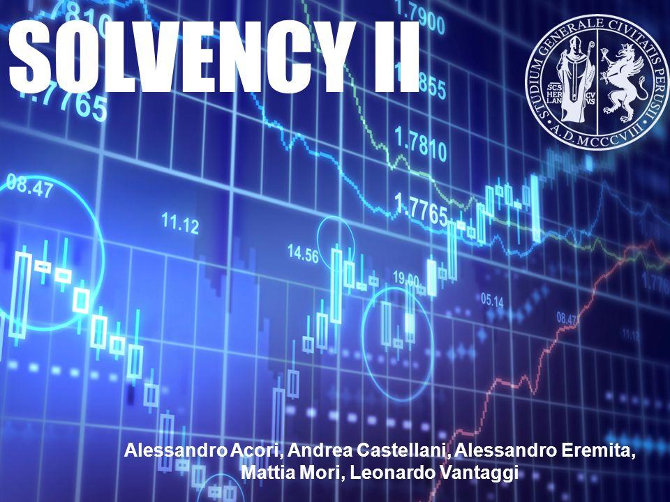 SOLVENCY II Alessandro Acori, Andrea Castellani, Alessandro Eremita,