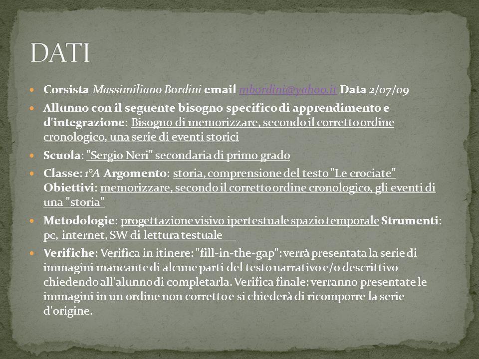 DATICorsista Massimiliano Bordini email mbordini@yahoo.it Data 2/07/09.