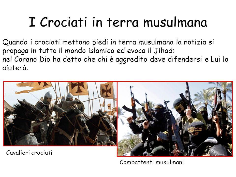 I Crociati in terra musulmana