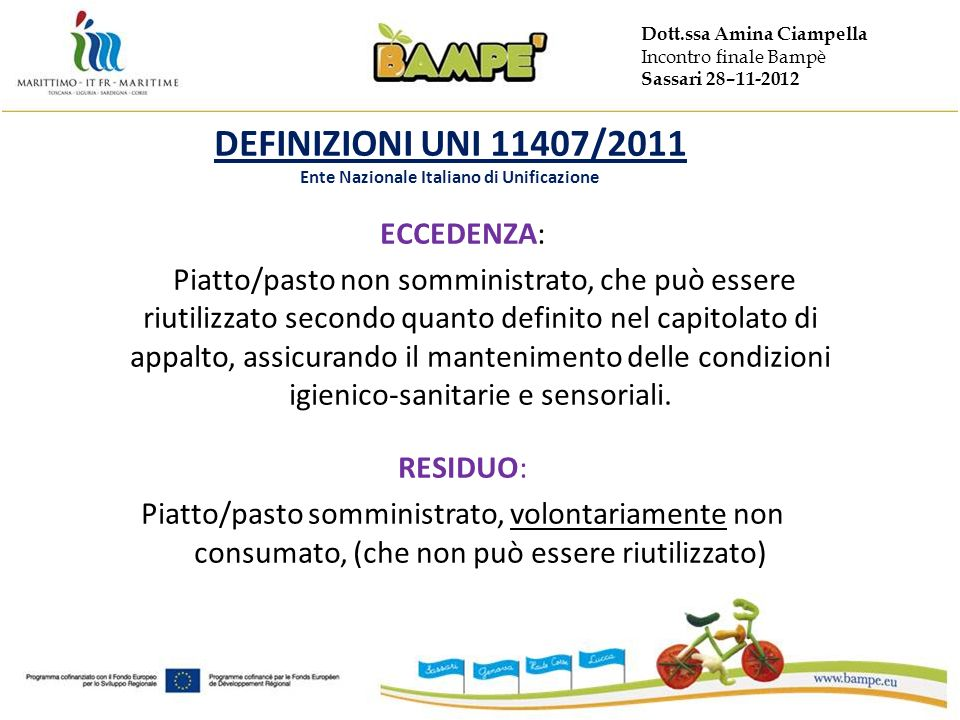 DEFINIZIONI UNI 11407/2011 Ente Nazionale Italiano di Unificazione
