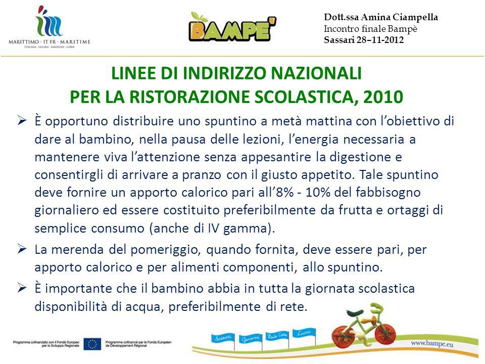 LINEE DI INDIRIZZO NAZIONALI PER LA RISTORAZIONE SCOLASTICA, 2010
