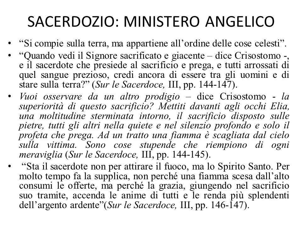 SACERDOZIO: MINISTERO ANGELICO